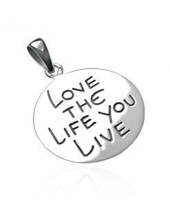 Přívěsek ze stříbra 925 - kruh s nápisem LOVE THE LIFE YOU LIVE